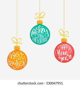 Set of three hanging Christmas ornaments with hand lettering. Vector illustration