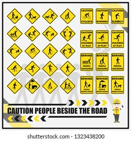 Set of traffic safety signs and symbols for warning and remind driver to care about people beside the roads. Caution children at play. Beware people crossing.