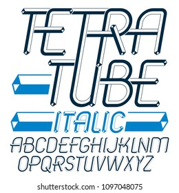 Set of trendy fun  vector capital English alphabet letters isolated. Special italic type font, script from a to z can be used for logo creation. Made using geometric tetra tube design.