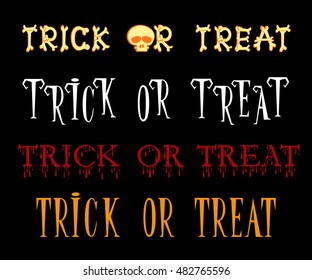 Set of Trick or treat title in different cartoon style font isolated on black background. Vector illustration