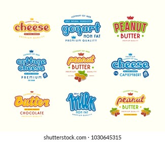 Set of typographic label for milk, yogurt, peanut butter and cheese. Graphic design with lettering. Color print on white background