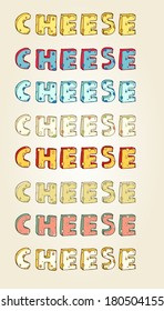 """set of typography of """"cheese"""" word"""