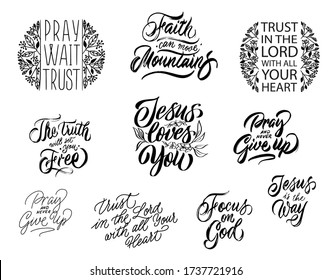 Set of unique hand drawn inspirational christian quotes. Christian hand lettering posters. Modern calligraphy Isolated on white background.