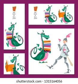 Set of universal cards with  knight and dragon. Diada de Sant Jordi (the Saint George's Day). Congratulations. Template. Vector illustration