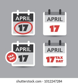 Set of USA Tax Day Reminder Concept Icons, Calendar Design Templates - Tax Deadline, Due Date for Federal Income Tax Returns: 17 April 2018