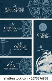 Set of vector banners on the theme of sea adventure with hand-drawn sailing ship, anchor, wind rose, steering wheel and inscriptions in retro style on the dark blue background.