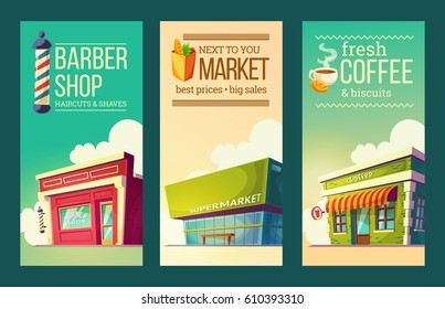 Set of vector cartoon illustrations, vertical banners in retro style with supermarket, barber shop, coffee house. Excellent advertising posters for commercial activities