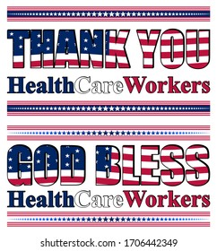 Set of vector images with thanksgiving for healthcare workers and with God bless healthcare workers, based on American flag