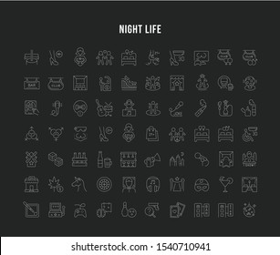 Set of vector line icons of night life for modern concepts, web and apps.