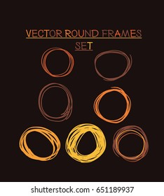 Set of vector marker round frames in orange, yellow, and brown colours. Doodle greenery borders collection. Drawing scribble highlight illustration. Trendy hipster rings, logos or borders collection.