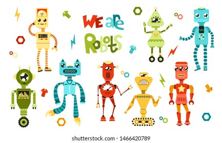 "Set vector multicolored cute different robots with the text ""we are robots"" on a white background eight robots with small elements for children kids"