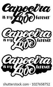 """Set of vector stickers with hand drawn lettering on love to capoeira. Quote """"capoeira is my love forever"""". Can be used for designing of promo, printing, poster, banner, website of capoeira school/club"""