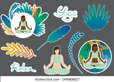 """Set of vector stickers on the theme of yoga, relaxation and meditation. The stickers depict women with different skin colors, and inscriptions """"yoga"""" and """"rest"""" and tropical leaves."""