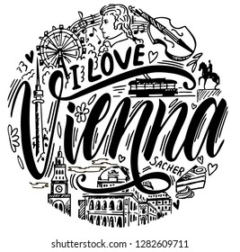 Set of Vienna symbols. Sketch illustration. Hand drawn vector background. Conceptual illustration of  Vienna. Lettering, illustrations of travel and landmark  Vienna design. Poster or t-shirt design.