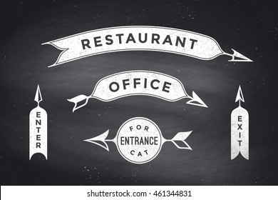 Set of vintage arrows and banners with text Restaurant, Office, Entrance, Enter, Exit. Design element of set arrow for navigation. Retro style arrow on black chalkboard background. Vector Illustration