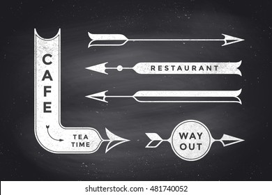 Set of vintage arrows and banners with text Cafe, Way Out, Restaurant. Design elements of set arrow for navigation. Retro style arrow on black chalkboard background. Vector Illustration