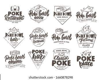 Set of vintage Poke emblems and stamps. Seafood badges, stickers on white background isolated. Collection of retro logos with hand-drawn text, phrases. Vector illustration.