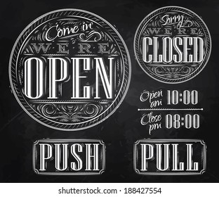 Set of vintage symbol lettering come in we're open, sorry we're closed, push, pull stylized drawing with chalk on blackboard