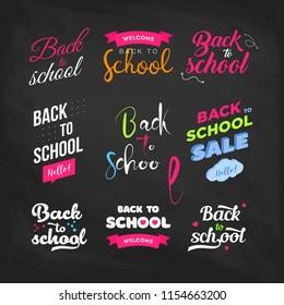 Set of Welcome back to school labels on a chalkboard. School Background. Back to school sale tag. Vector illustration. Hand drawn lettering badges. Typography emblem set