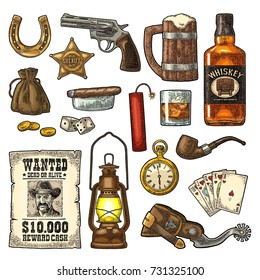 Set Wild West symbols. Sheriff star, revolver, dice, horseshoe, wanted poster, whiskey, spur, money bag, coins, bullet, watch, bomb, lamp. Vector vintage color engraving isolated on white background.
