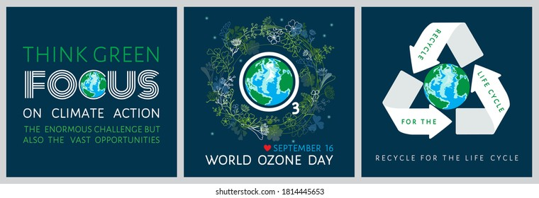 Set of World Ozone Day inspirational posters with globe,  O 3 sign in floral, herbal wreath. Think green, focus on climate action, recycle for the life cycle - motivational quotes vector illustration