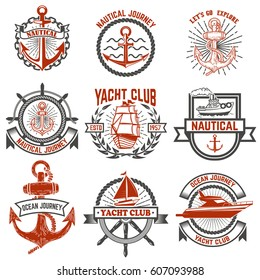 Set of yacht club labels. Nautical. Design elements for logo, label, emblem, sign, t-shirt. Vector illustration.