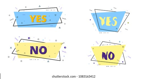 Set of Yes and No trapezium badges. Memphis style. Element for graphic design - poster, flyer, brochure, card, tag, sticker, banner. Vector illustration.