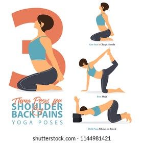 A set of yoga postures female figures for Infographic 3 Yoga poses for relief lower shoulder and back pain in flat design. Woman figures exercise in blue sportswear and black yoga pant. Vector.