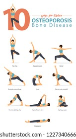 Set of yoga postures female figures for Infographic 10 Yoga poses for Osteoporosis / Bone disease in flat design. Woman figures exercise in blue sportswear and black yoga pants. Vector Illustration.