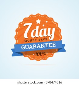 Seven day guarantee money back badge. Vector illustration in flat style.