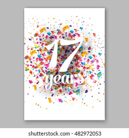 Seventeen years paper sign over confetti. Vector holiday illustration.