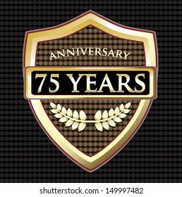 Seventy Five Years Anniversary Golden Shield