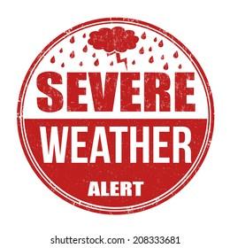 Severe weather alert grunge rubber stamp on white background, vector illustration