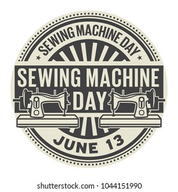 Sewing Machine Day, June 13, rubber stamp, vector Illustration