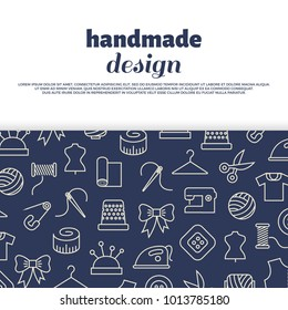 Sewing, needlework, handwork banner design with line icons. Vector illustration