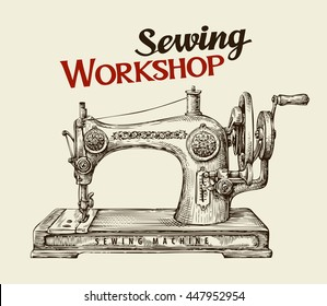 Sewing workshop or tailor shop. Hand drawn vintage sewing machine. Vector illustration