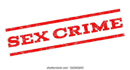 Sex Crime watermark stamp. Text caption between parallel lines with grunge design style. Rubber seal stamp with dirty texture. Vector red color ink imprint on a white background.