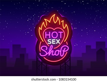 Sex shop logo in neon style. Design Pattern, Hot Sex Shop Neon sign, Light banner on the theme of the sex industry, Bright neon advertising for your projects. Vector. Billboard