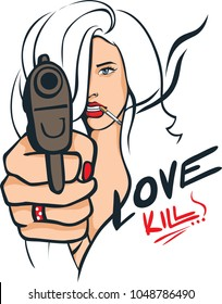 Sexy Woman with a Gun Pointing Straight at You - Love Kills - Popart Vector Illustration