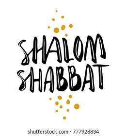 Shalom Shabbat (peaceful Shabbath) Jewish greering expression for the holiday. Hand written brush lettering isolated on white.