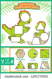 Shape matching game. Find the correct shapes part image cute cartoon dinosaurs. Worksheet with children funny riddle entertainment. Activity page with game for baby. Vector illustration.
