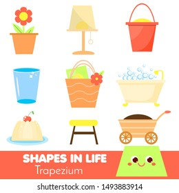 Shapes in life. Trapezium. Learning cards for kids. Educational infographic for children and toddlers. Study geometric shapes. Visual aid