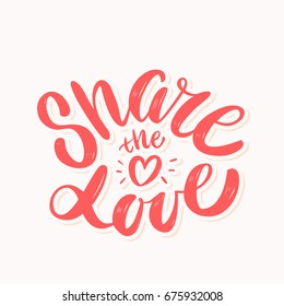 Share the love. Lettering.
