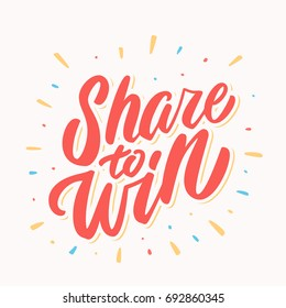 Share to win.