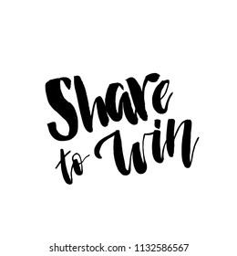 Share to Win, Giveaway Lettering text. Typography for promotion in social media isolated on white background. Free gift raffle, win a freebies. Vector advertising.