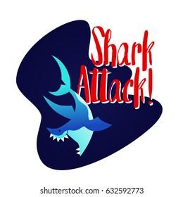 Shark - modern vector phrase flat illustration. Cartoon animal character. Gift image of shark swimming saying shark attack in the deep sea.
