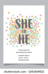 She or he? Gender reveal party invitation card vector design.