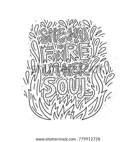 She Has Fire Her Soul Hand Stock Vector Royalty Free 779912728