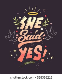 She said yes topographical vector illustration.Wedding cards. Invitations.Two doves and flowers.