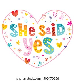 she said yes - unique lettering heart shaped design - engagement, bride, greeting or invitation card. wedding card template.